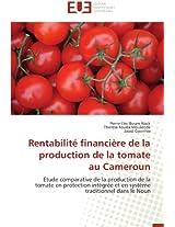 Rentabilite Financiere de La Production de La Tomate Au Cameroun (Omn.Univ.Europ.)