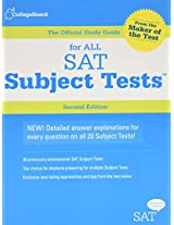 The Official Study Guide for All SAT Subject Tests, 2nd Ed (Real Sats)