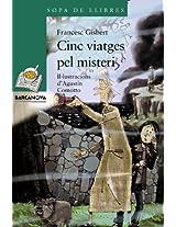 Cinc Viatges Pel Misteri / Five Trips by Mystery (Sopa De Llibres)