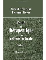 Traité de thérapeutique et de matière médicale: Partie 2