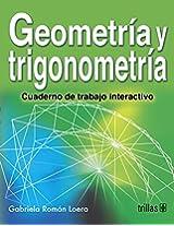 Geometria y trigonometria/ Geometry and Trigonometry: Cuarderno De Trabajo Interactivo/ Interactive Workbook
