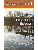 The Quantum Sculler