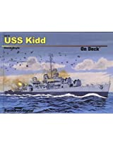Squadron Signal Publications USS Kidd On Deck Book
