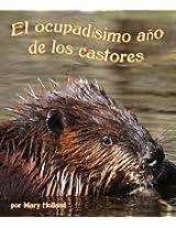 El ocupadísimo año de los castores (Spanish Edition)