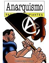 Anarquismo para principiantes / Anarchism for Beginners (Para Principiantes / for Beginners)