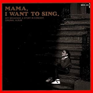 MAMA,I WANT TO SING