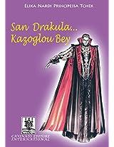 San Drakula...Kazublou Bey