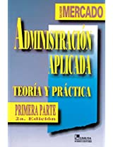 Administracion aplicada/ Applied Management
