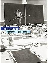Erika Kiffl: Fotografie 1964-2014