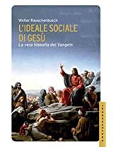 L'ideale sociale di Gesù (Le Navi)