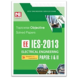 IES - 2013: EE Objective Solved paper I & II
