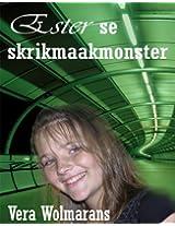Ester se skrikmaakmonster (Dutch Edition)
