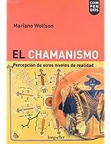 El Chamanismo/ Shamanism: Percepcion de Otros Niveles de Realidad / Perception of Other Levels of Reality: 25