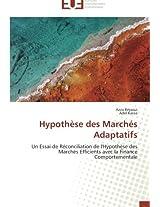 Hypothese Des Marches Adaptatifs