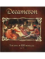 Decameron - Ten Days In 100 Novellas - Part One