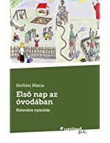 Elso Nap AZ Ovodaban