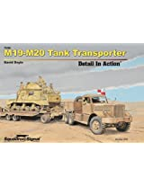 Squadron Signal Publications M19-M20 Tank Transporter Detail in Action Book (HB)