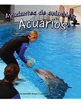 Ayudantes de animales: acuarios (Spanish Edition)
