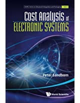 Cost Analysis Of Electronic Systems: Volume 1