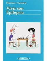 Vivir con epilepsia/ Living With Epilepsy (Convivir Con.../ Living With...)