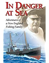 In Danger at Sea: Adventures of a New England Fishing Family