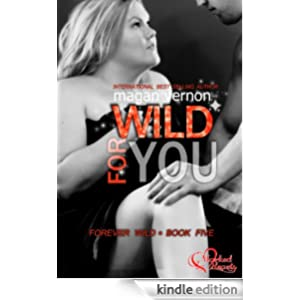 Wild For You: Forever Wild #5