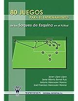 80 Juegos Para El Entrenamiento Integrado de Los Saques de Esquina En El Futbol