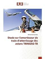 Etude Sur L'Amortisseur de Train D'Atterrissage Des Avions Trinidad Tb (Omn.Univ.Europ.)