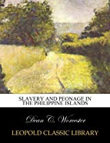 Slavery and peonage in the Philippine Islands