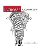 Lacrosse Calendar 2016: 16 Month Calendar