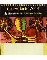 Calendario de aforismos de Andreas Moritz-2014 / A. Moritz-2014 Aphorisms Calendar