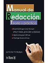 Manual de redaccion / Writing Manual: Teoria y practica / Theory and Practice