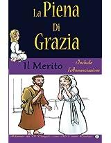 La Piena Di Grazia: Merito: Volume 2