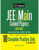 JEE Main Solved Papers (AIEEE & JEE Main 2014-2002) with 10 Complete Practice Sets
