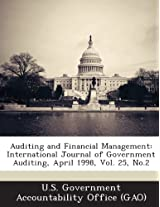 Auditing and Financial Management: International Journal of Government Auditing, April 1998, Vol. 25, No.2