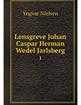 Lensgreve Johan Caspar Herman Wedel Jarlsberg 1