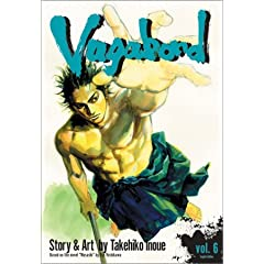 Vagabond, Vol. 6 (Vagabond (Graphic Novels))
