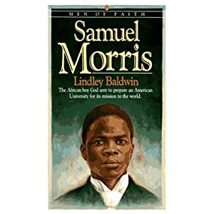 Samuel Morris (Men of faith series)