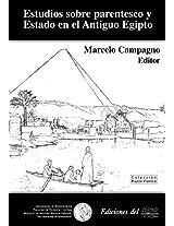 Estudios Sobre Parentesco Y Estado En El Antiguo Egipto/ Studies About Relationships and State in Ancient Egypt (Razon Politica / Political Reason)