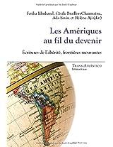Les Amériques Au Fil Du Devenir: Écritures De L'altérité, Frontières Mouvantes (Trans-Atlántico: Literaturas)