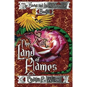 The Land of Flames: Volume 1 (The Karini and Lamek Chronicles)