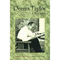 Deems Taylor: A Biography