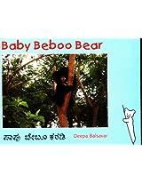 Baby Beboo Bear/Paapu Beboo Karadi (Bilingual: English/Kannada)