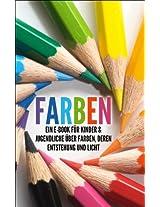 FARBEN: Ein E-Book für Kinder & Jugendliche über Farben, deren Entstehung und Licht (Kinderbuch Farben 1) (German Edition)