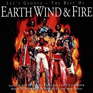 Let's Groove : The Best Of Earth Wind & Fire