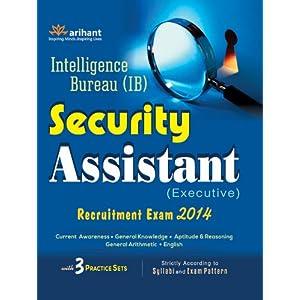 Intelligence Bureau (IB) SECURITY ASSISTANT (Execitive) Recruitment Exam 2014