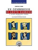 Un condominio di gente dabbene (Piccola Biblioteca del Sorriso)