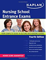 Kaplan Nursing School Entrance Exams: Strategies, Practice, and Review