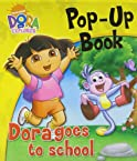 Dora The Explorer Pop-UP Book Dora Goes To School