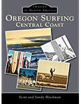 Oregon Surfing: Central Coast (Images of Modern America)